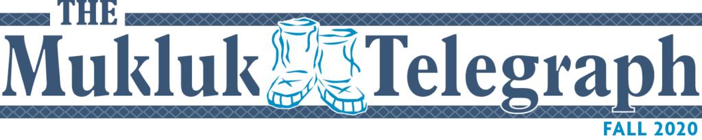 Mukluk Telegraph Fall 2020
